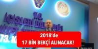 İçişleri Bakanı Soylu Açıkladı: 17 Bin Bekçi Alımı Yapılacak