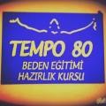 TEMPO 80 Beden Eğitimi Hazırlık Kursu