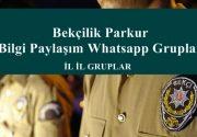 Bekçilik Parkur ve Bilgi Paylaşım Whatsapp Grupları